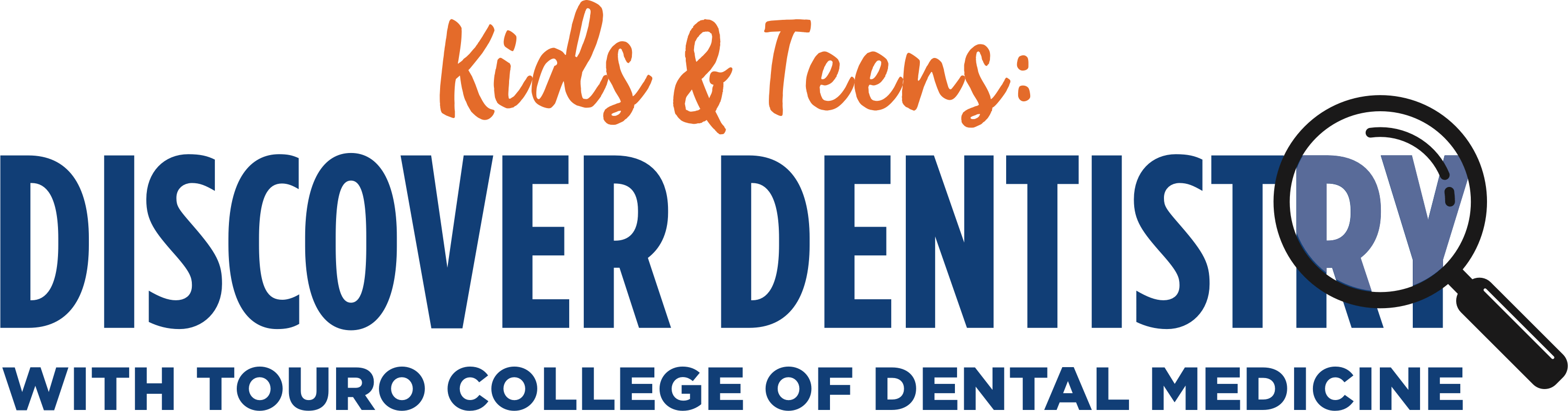 Kids & Teens: Discover Dentistry with Touro College of Dental Medicine
